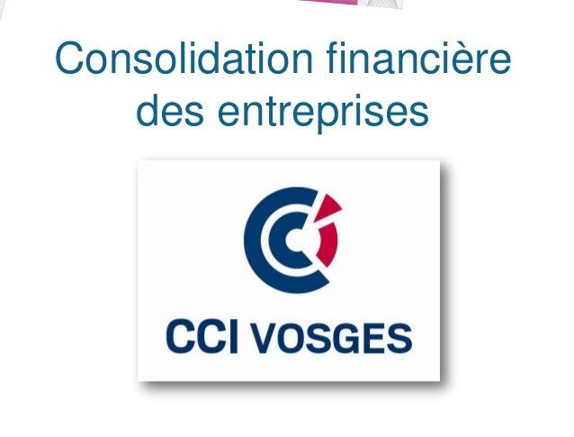 Consolidation financière   des entreprises