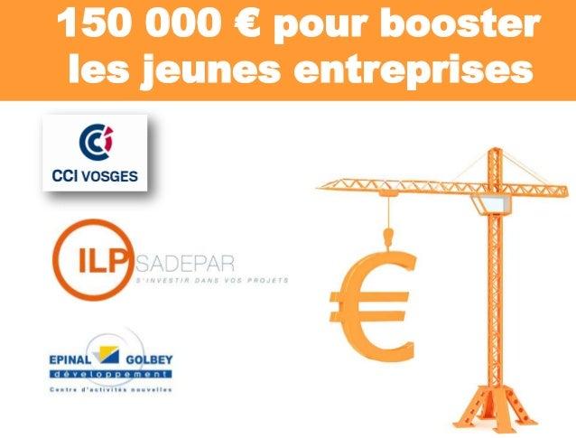 150 000 € pour booster5les jeunes entreprises