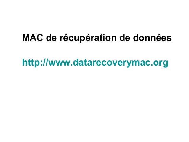 MAC de récupération de données http://www.datarecoverymac.org