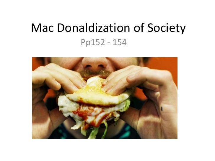 mcdonalidization in society Buy the mcdonaldization of society 5 at walmartcom.