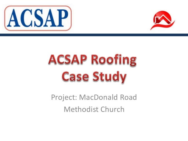 Project: MacDonald RoadMethodist Church