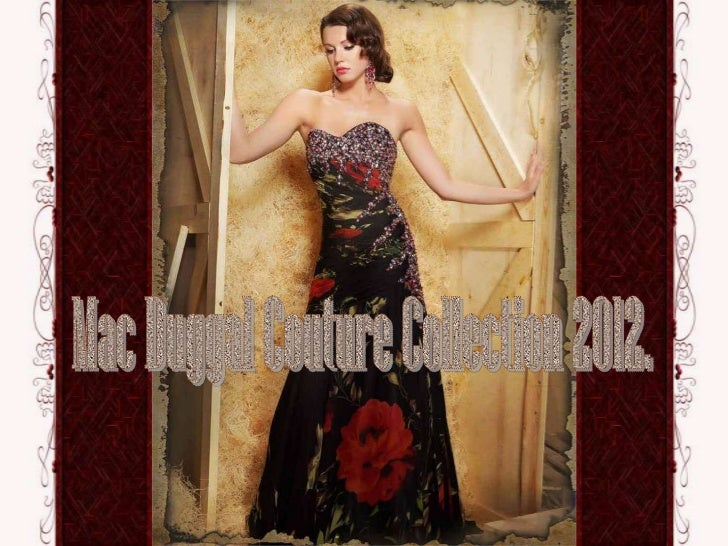 Mac duggal couture collection 2012