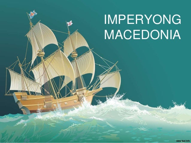 IMPERYONG MACEDONIA