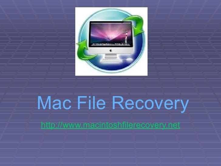 Mac File Recovery http://www.macintoshfilerecovery.net