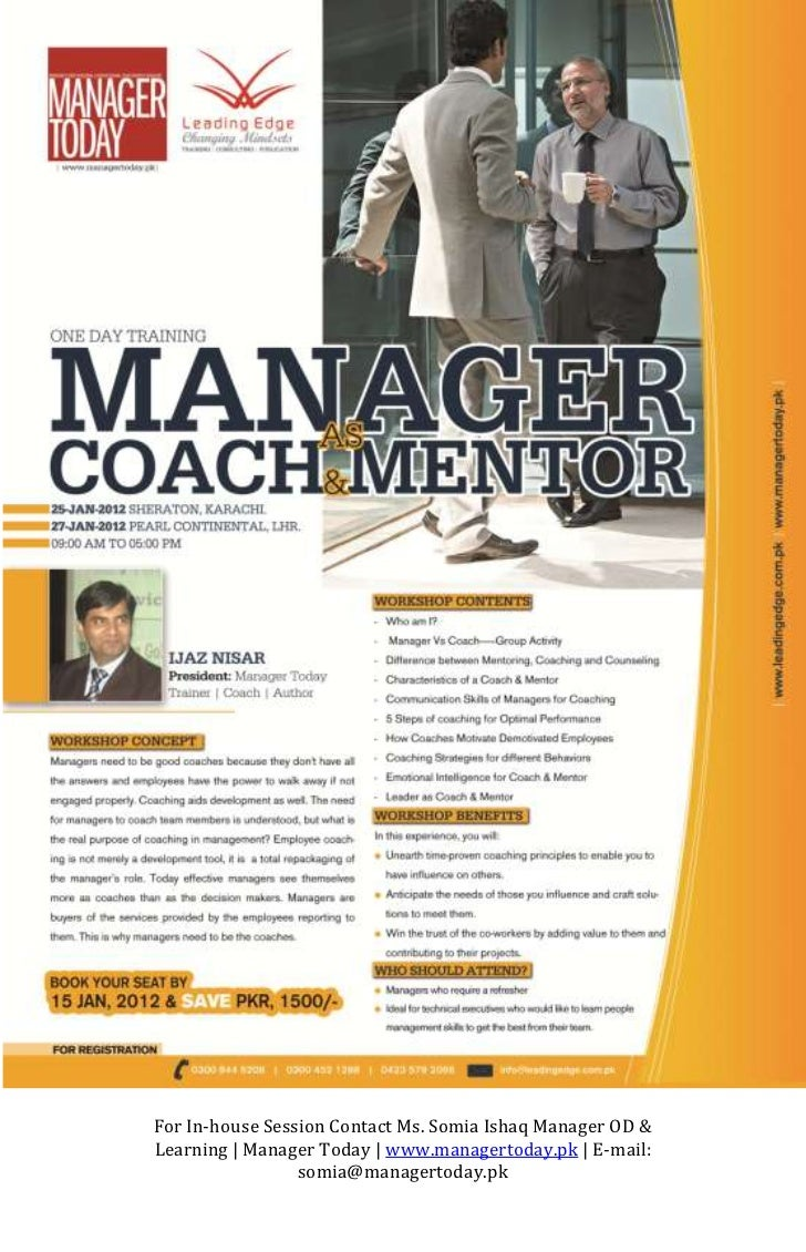 For In-house Session Contact Ms. Somia Ishaq Manager OD &Learning   Manager Today   www.managertoday.pk   E-mail:         ...