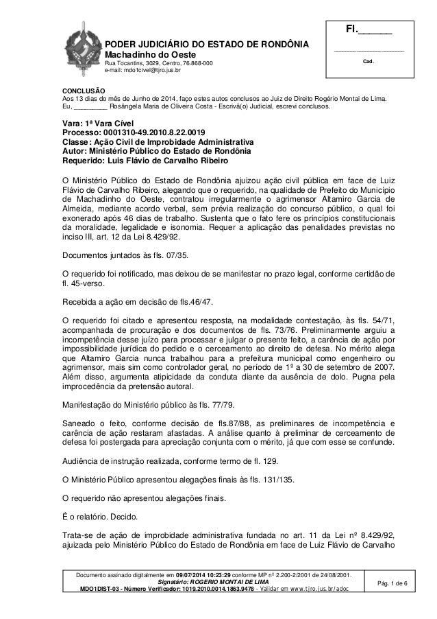 PODER JUDICIÁRIO DO ESTADO DE RONDÔNIA Machadinho do Oeste Rua Tocantins, 3029, Centro, 76.868-000 e-mail: mdo1civel@tjro....