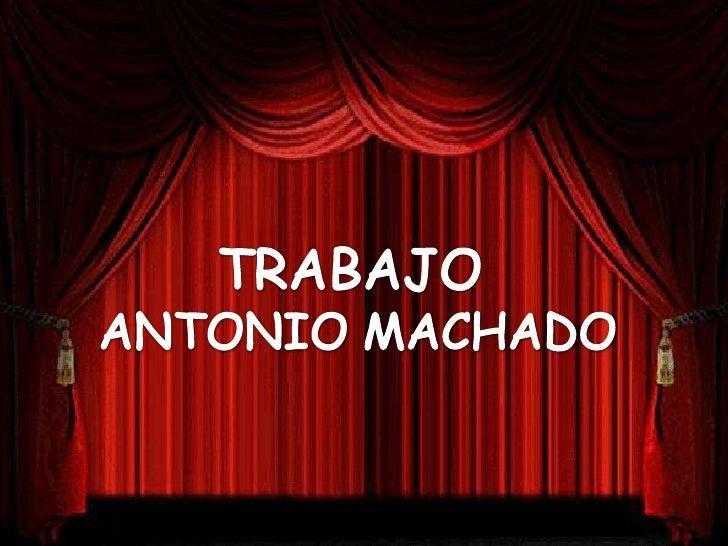 ETAPAS DE LA     POESÍA DE ANTONIO MACHADO