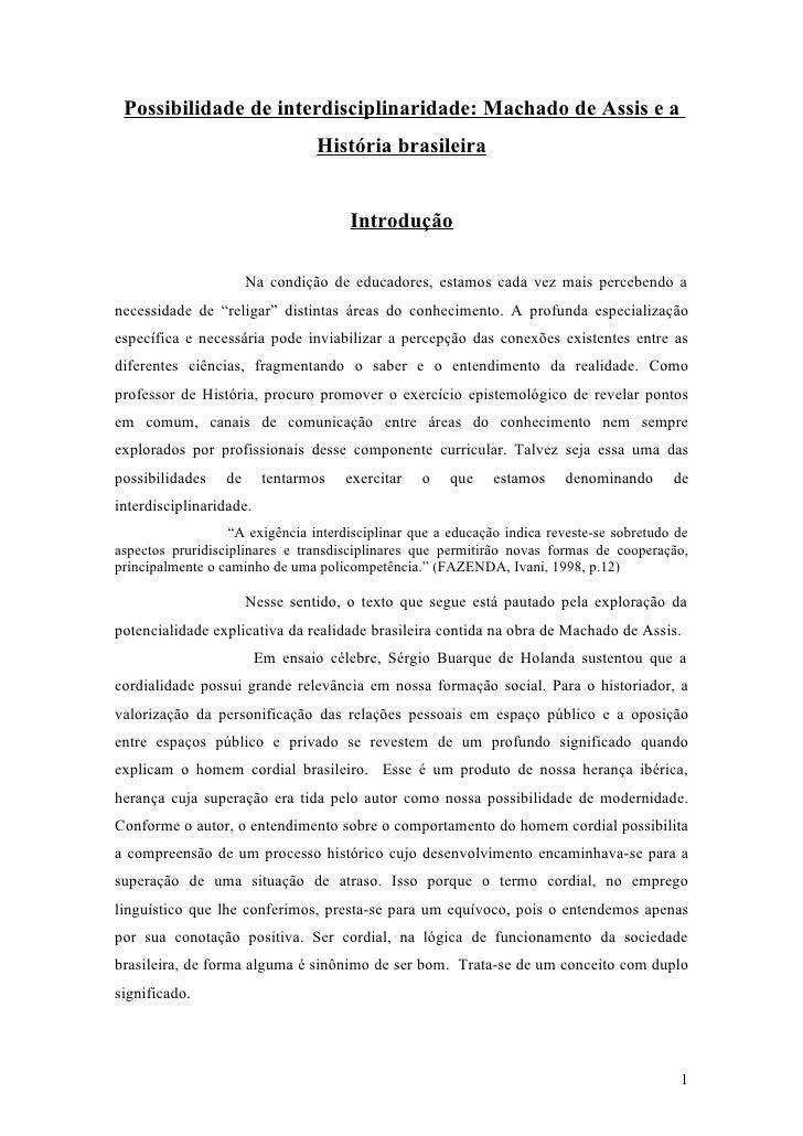 Possibilidade de interdisciplinaridade: Machado de Assis e a                                  História brasileira         ...