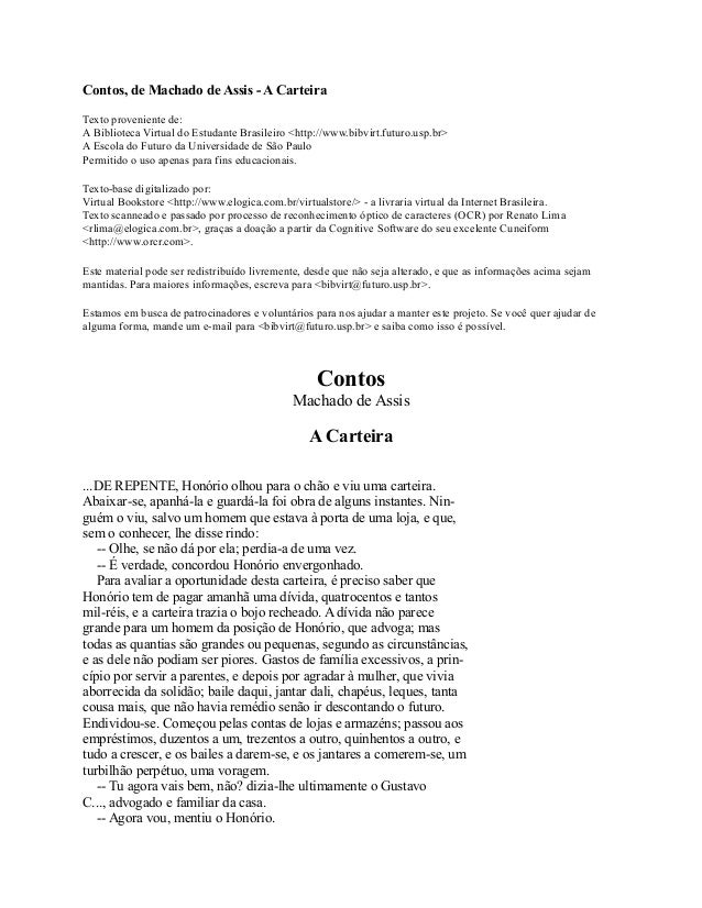Contos, de Machado de Assis - A Carteira Texto proveniente de: A Biblioteca Virtual do Estudante Brasileiro <http://www.bi...
