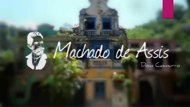 Machado de Assis & Dom Casmurro