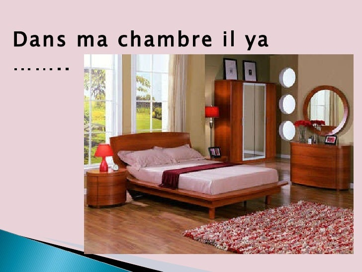 ma chambre essay with presentation et les vocabulaire july 2010 bi. Black Bedroom Furniture Sets. Home Design Ideas