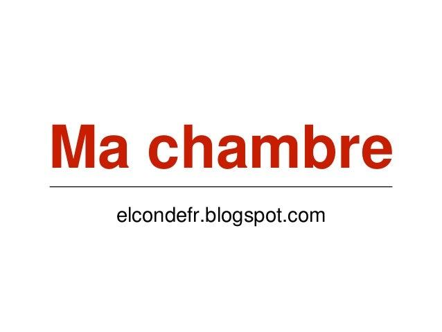 Ma chambre elcondefr.blogspot.com