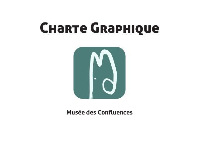 Charte Graphique   Musée des Confluences