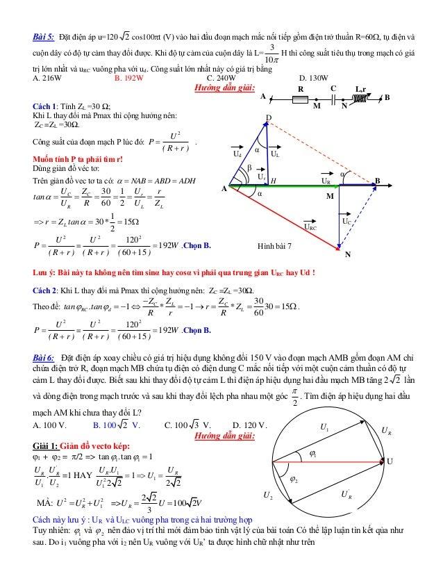 Bài 5: Đặt điện áp u=120 2 cos100t (V) vào hai đầu đoạn mạch mắc nối tiếp gồm điện trở thuần R=60, tụ điện và cuộn dây c...