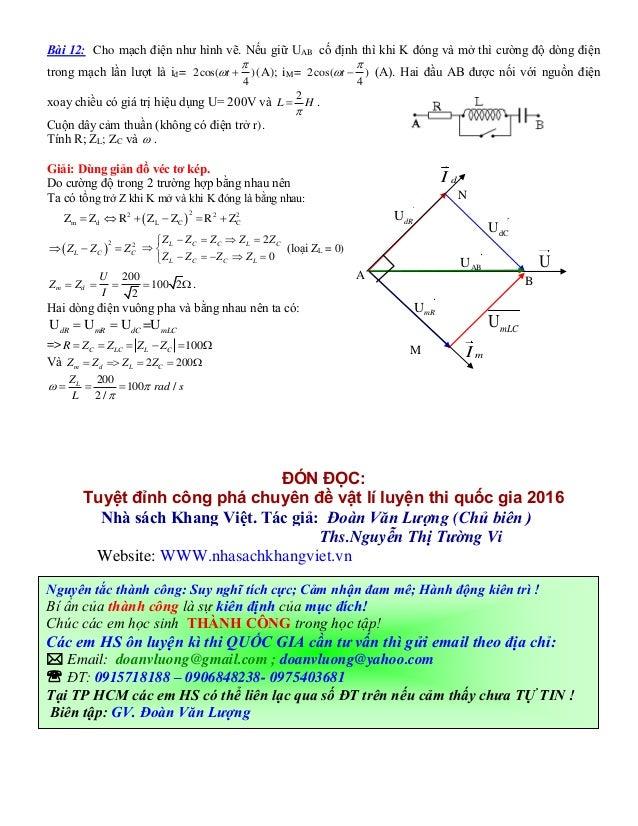 Bài 12: Cho mạch điện như hình vẽ. Nếu giữ UAB cố định thì khi K đóng và mở thì cường độ dòng điện trong mạch lần lượt là ...