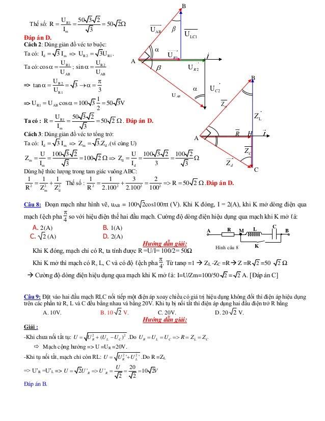 Thế số: R1 m U 50 3 2 R 50 2 I 3     Đáp án D. Cách 2: Dùng giản đồ véc tơ buộc: Ta có: d mI 3 I => R2 R1U 3U . Ta c...
