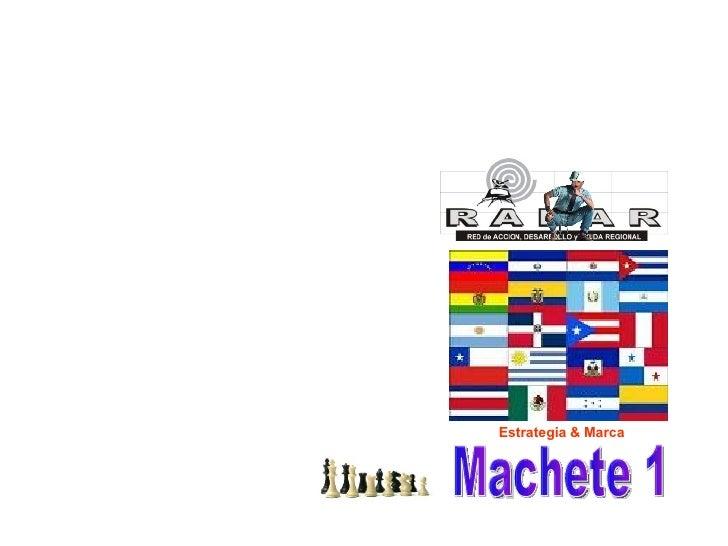 Machete 1 Estrategia & Marca