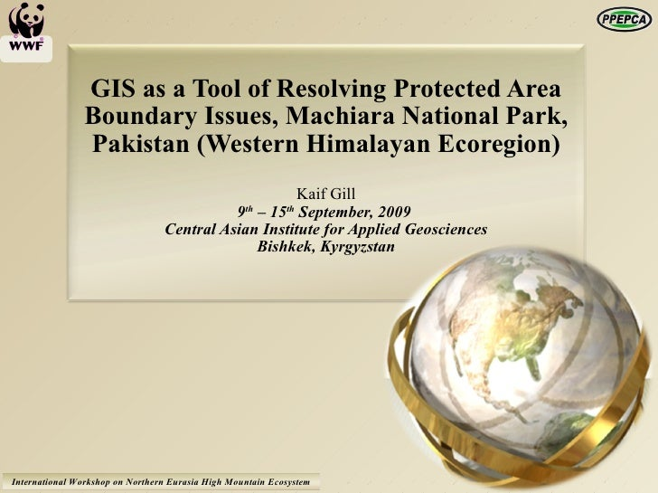 GIS as a Tool of Resolving Protected Area Boundary Issues, Machiara National Park, Pakistan (Western Himalayan Ecoregion) ...