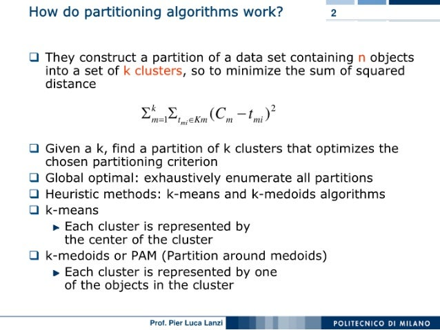 Machine Learning and Data Mining: 06 Clustering: Partitioning Slide 2