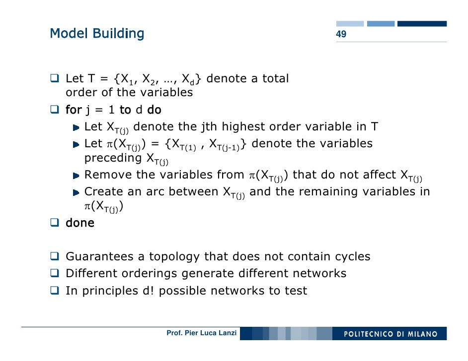 Model Building                                  49      Let T = {X1, X2, …, Xd} denote a total   order of the variables   ...