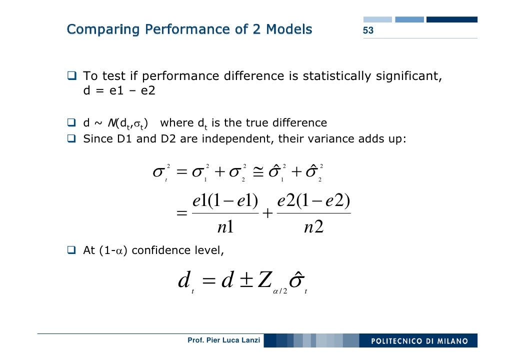 Comparing Performance of 2 Models                            53      To test if performance difference is statistically si...