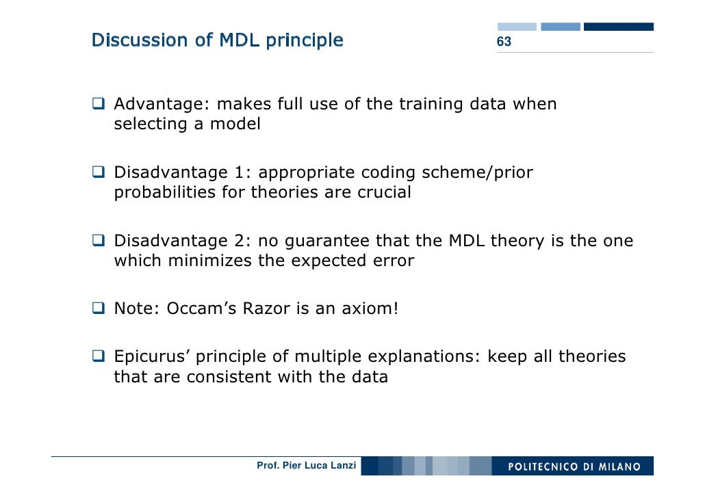 Discussion of MDL principle                      63      Advantage: makes full use of the training data when   selecting a...