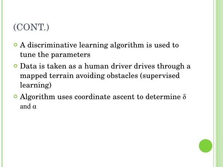 (CONT.) <ul><li>A discriminative learning algorithm is used to tune the parameters </li></ul><ul><li>Data is taken as a hu...