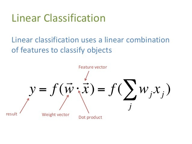 Linear Classification Another way to think of this is that we want to draw a line (or hyperplane) that separates datapoint...