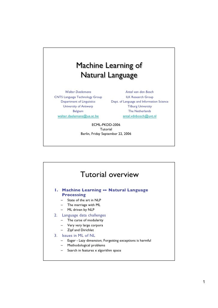 Machine Learning of                  Natural Language           Walter Daelemans                        Antal van den Bosc...