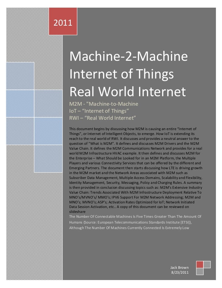 Machine-2-Machine Internet of Things Real World Internet 2011          2011                   Machine-2-Machine           ...