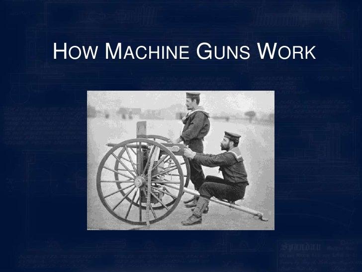How Machine Guns Work