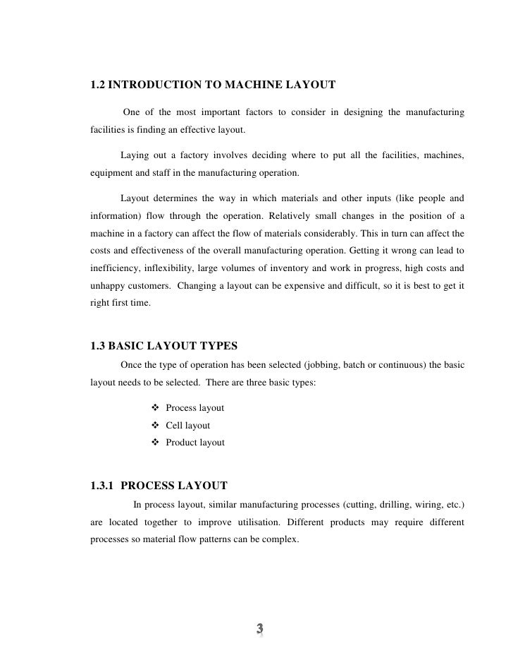 1.2 INTRODUCTION TO MACHINE LAYOUT         One of the most important factors to consider in designing the manufacturingfac...