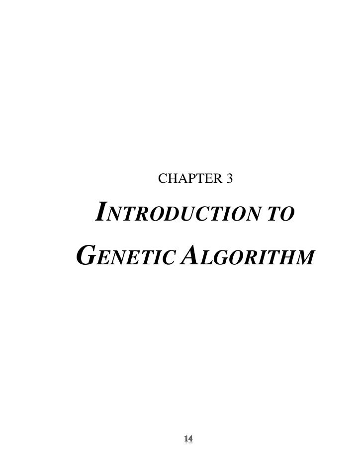 CHAPTER 3 INTRODUCTION TOGENETIC ALGORITHM
