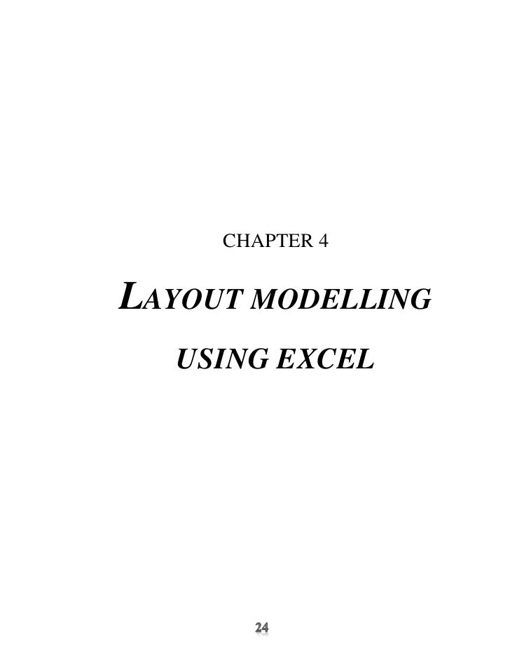 CHAPTER 4LAYOUT MODELLING  USING EXCEL