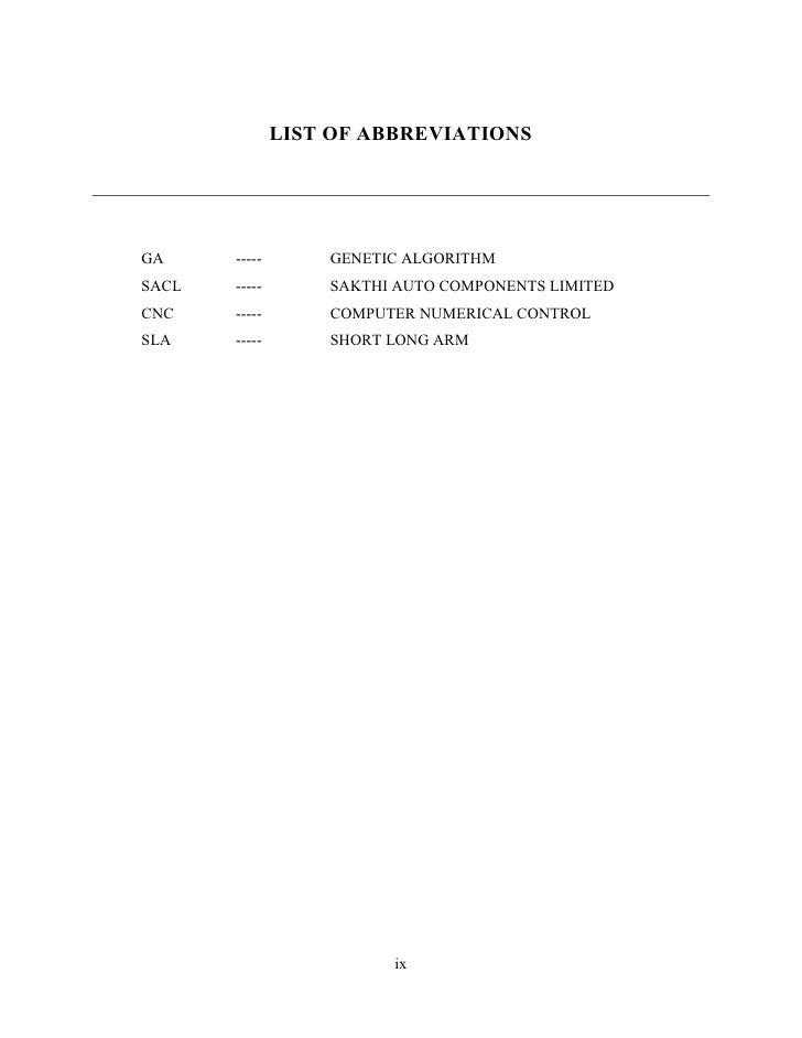 LIST OF ABBREVIATIONSGA     -----       GENETIC ALGORITHMSACL   -----       SAKTHI AUTO COMPONENTS LIMITEDCNC    -----    ...