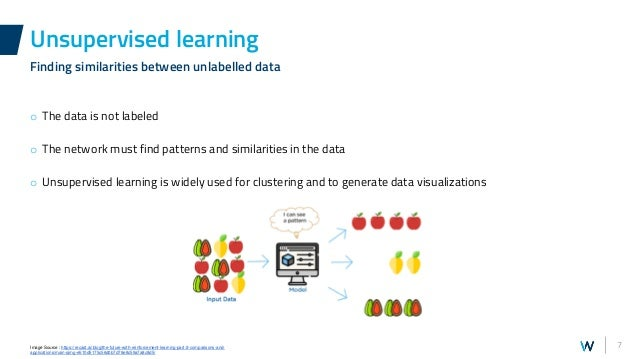 7 o The data is not labeled o The network must find patterns and similarities in the data o Unsupervised learning is widel...