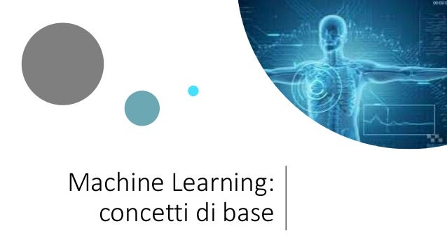 Machine Learning: concetti di base
