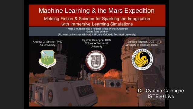 Dr. Cynthia Calongne ISTE20 Live Machine Learning & the Mars Expedition
