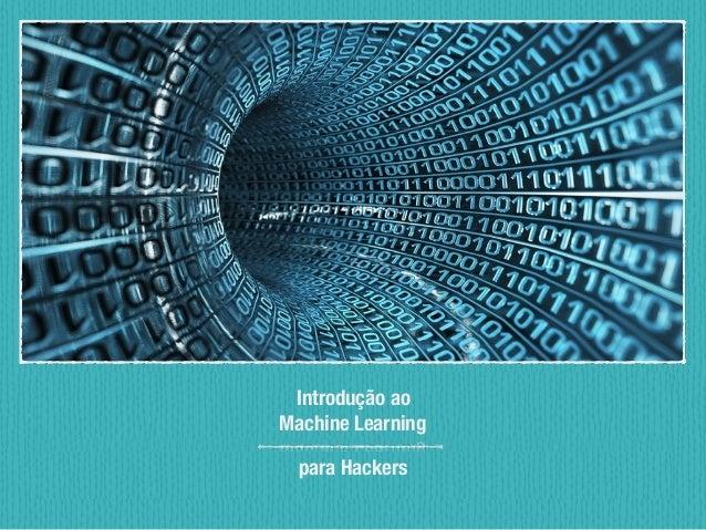 Introdução ao Machine Learning para Hackers