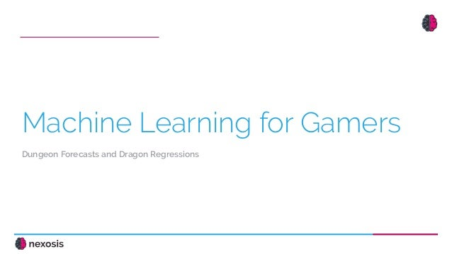 Machine Learning for Gamers - Dungeon Forecasts & Dragon