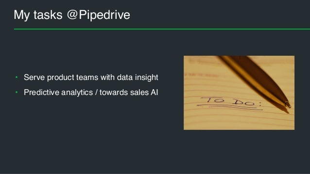 pipedrive dating Pipedrive training manual  pipedrive is an on-line crm system that helps sales representatives maintain contact data, track sales opportunities and manage cases.