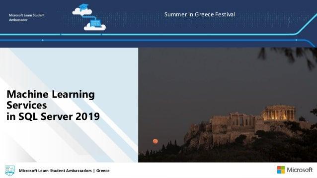 Summer in Greece Festival Microsoft Learn Student Ambassadors | GreeceMicrosoft Learn Student Ambassadors | Greece Machine...