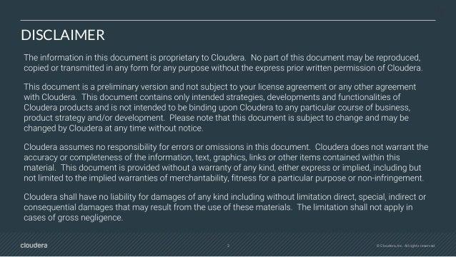 2 © Cloudera, Inc. All rights reserved. DISCLAIMER DA