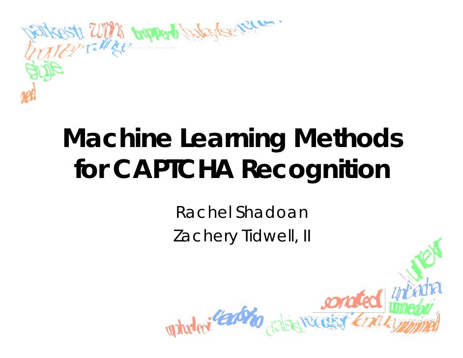 Machine Learning Methods For Captcha Recognition