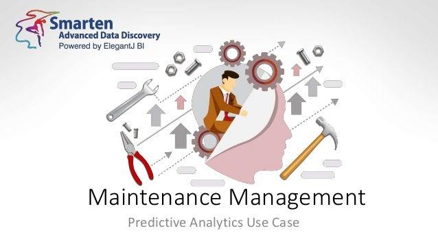 Maintenance Management Predictive Analytics Use Case
