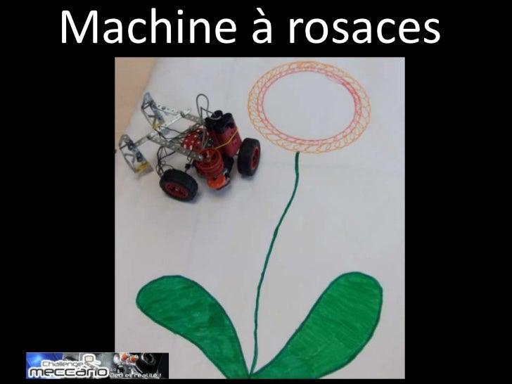 Machine à rosaces