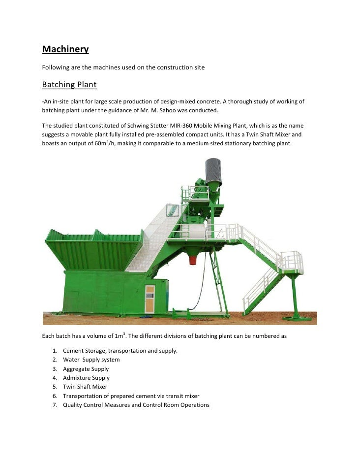MachineryFollowing are the machines used on the construction siteBatching Plant-An in-site plant for large scale productio...