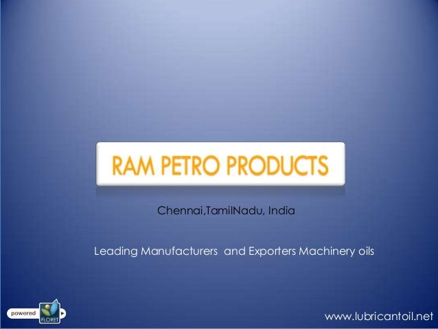 Chennai,TamilNadu, India Leading Manufacturers and Exporters Machinery oils www.lubricantoil.net