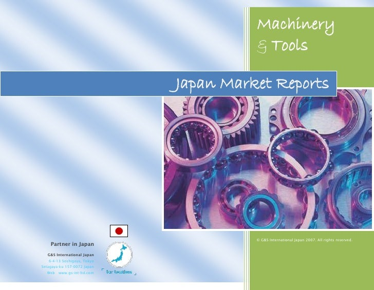 Machinery                                        & Tools                               Japan Market Reports               ...