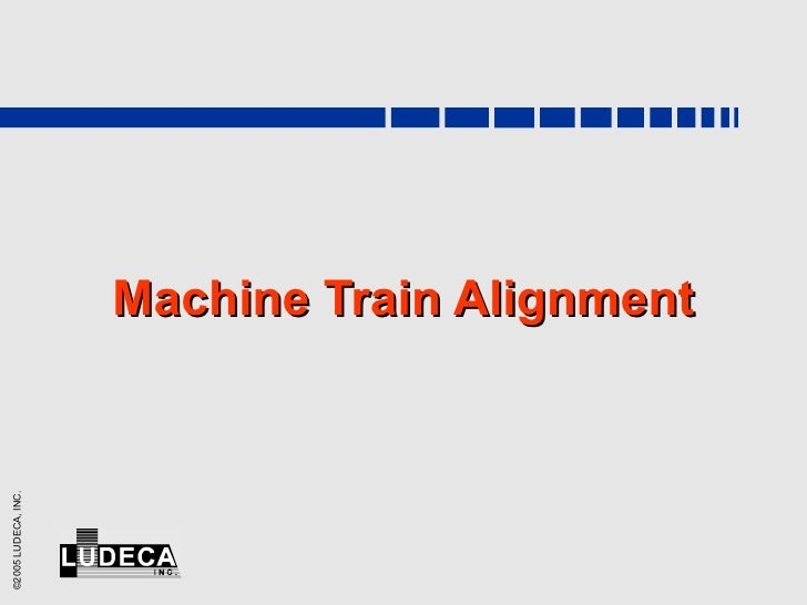 Machine Train Alignment
